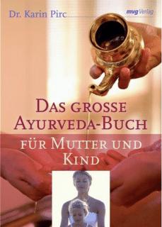 Ayurveda für Mutter und Kind