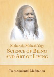 Maharishi Mahesh Yogi – Science of Being and Art of Living