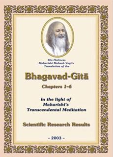 His Holiness Maharishi Mahesh Yogi's Translation of the Bhagavad-Gita, Chapters 1-6