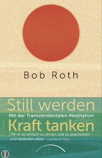 Still werden – Kraft tanken – Bob roth