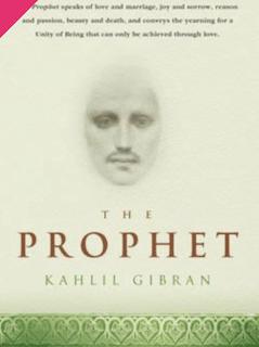The Prophet, Khalil Gebran