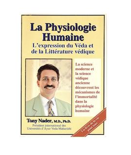 La physiologie humaine une expression du véda, T. Nader