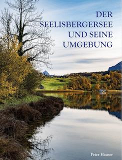 DER SEELISBERGERSEE UND SEINE UMGEBUNG